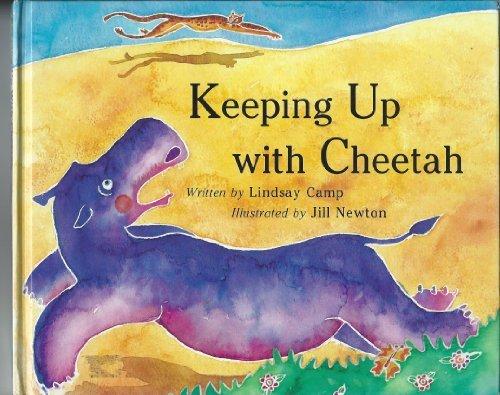 Keeping Up with Cheetah