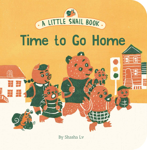 Little Snail Book: Time to Go Home