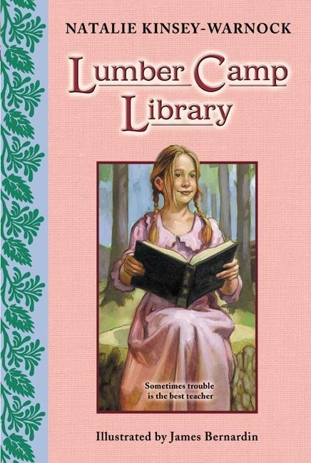 Lumber Camp Library (Harper Trophy)