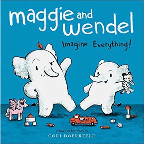 Maggie and Wendel: Imagine Everything!