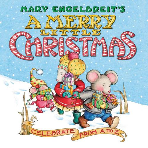 Mary Engelbreit's A Merry Little Christmas Board Book: Celebrate from A to Z
