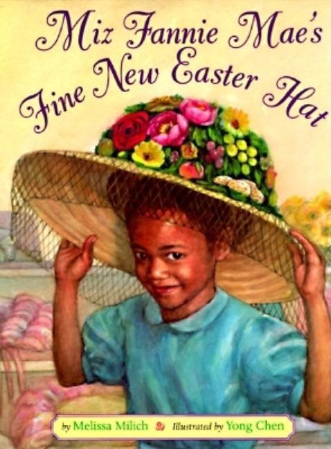 Miz Fannie Mae's Fine New Easter Hat