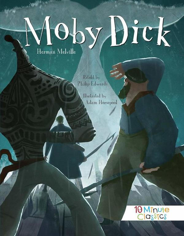 Moby Dick (10 Minute Classics)