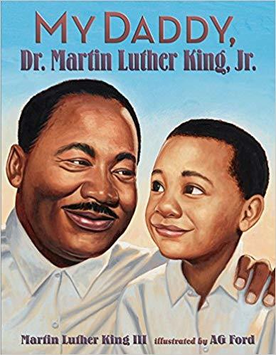 My Daddy, Dr. Martin Luther King, Jr.