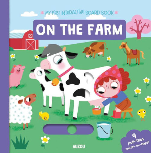 My First Interactive Board Book: On the Farm
