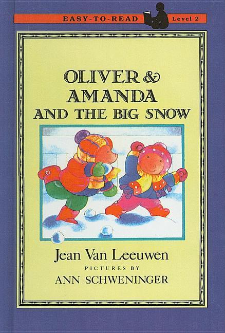 Oliver & Amanda and the Big Snow