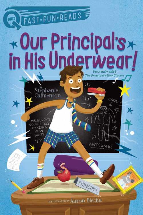 Our Principal's In His Underwear!
