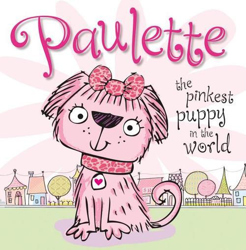 Paulette the Pinkest Puppy