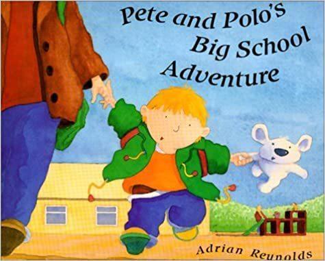 Pete & Polos Big School Adventure