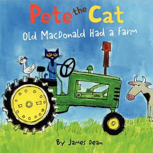 Pete the Cat: Old MacDonald Had a Farm