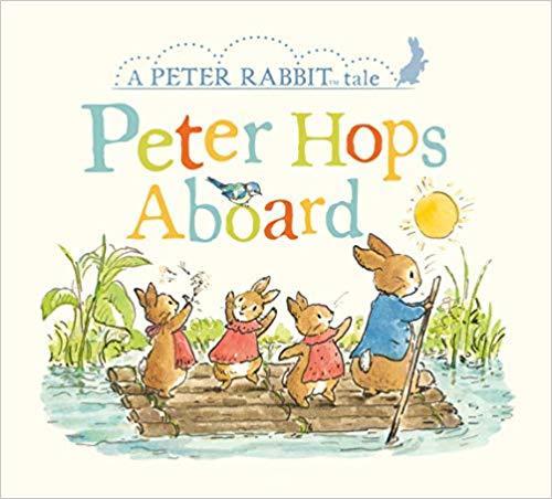 Peter Hops Aboard: A Peter Rabbit Tale