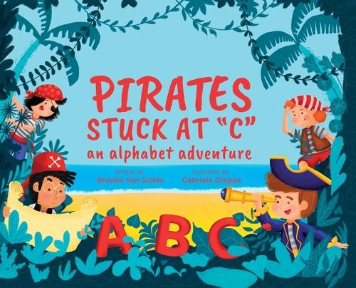 Pirates Stuck at C: An Alphabet Adventure