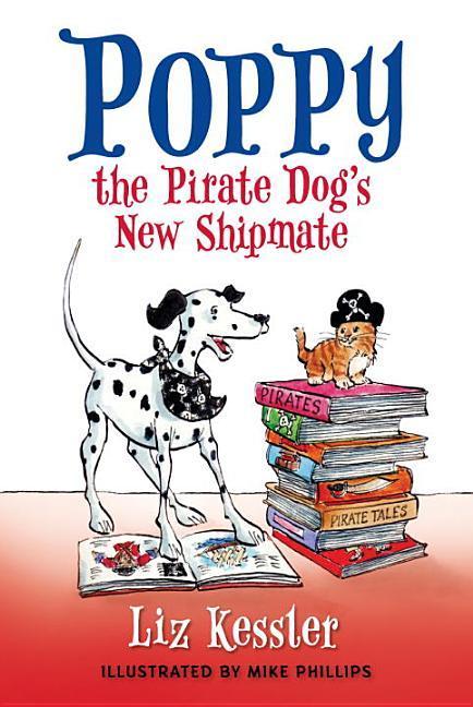 Poppy the Pirate Dog's New Shipmate