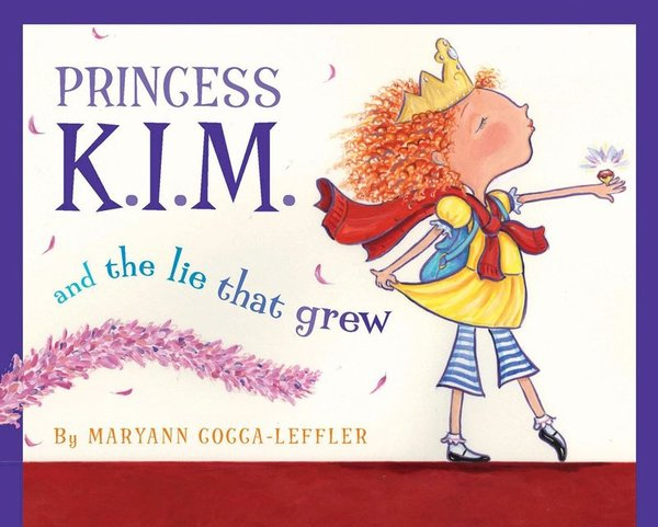 Princess Kim and the Lie that Grew