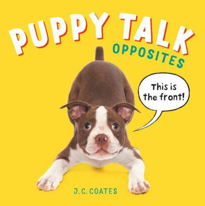 Puppy Talk: Opposites