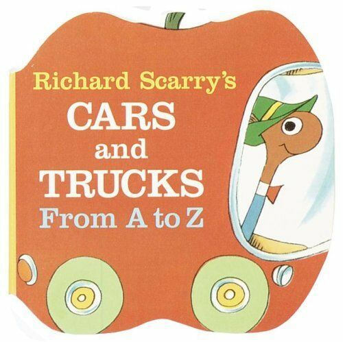 Richard Scarry's Cars and Trucks from A to Z