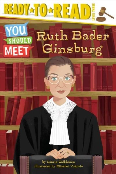 Ruth Bader Ginsburg (You Should Meet)