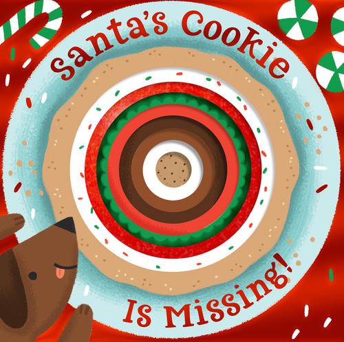 Santa's Cookie Is Missing! (Board Book with Die-Cut Reveals)