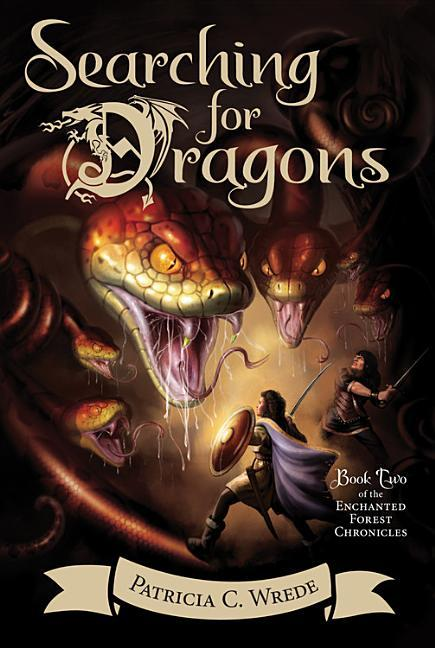 Searching for Dragons, Volume 2: The Enchanted Forest Chronicles, Book Two