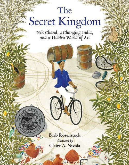 Secret Kingdom: NEK Chand, a Changing India, and a Hidden World of Art