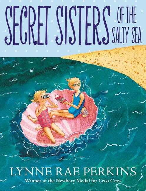 Secret Sisters of the Salty Sea