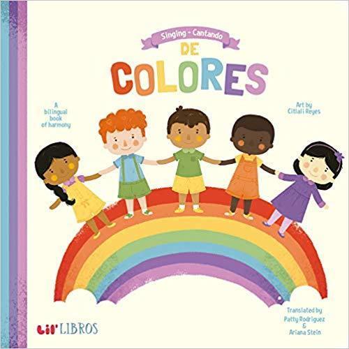 Singing - Cantando De Colores: A Bilingual Book of Harmony