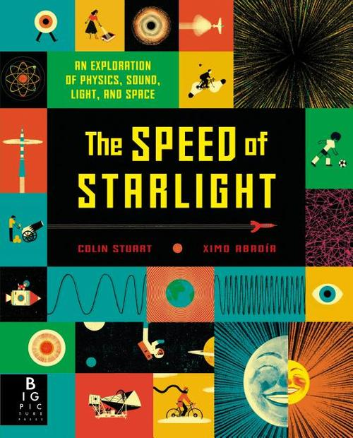 Speed of Starlight: An Exploration of Physics, Sound, Light, and Space