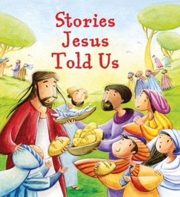 Stories Jesus Told Us