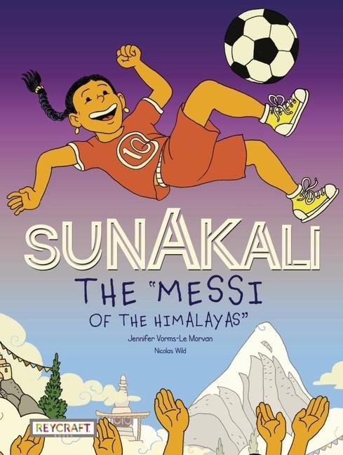"Sunakali ""The Messi of the Himalayas"""