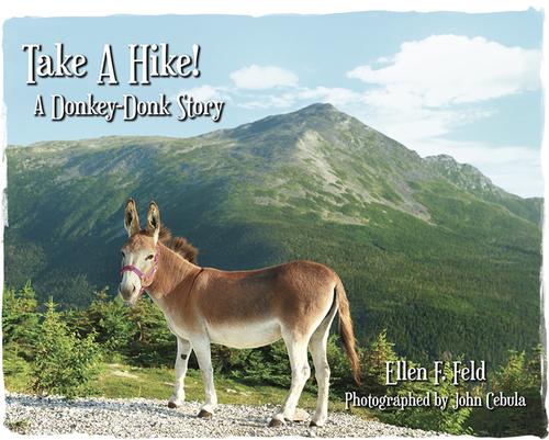 Take A Hike! A Donkey-Donk Story