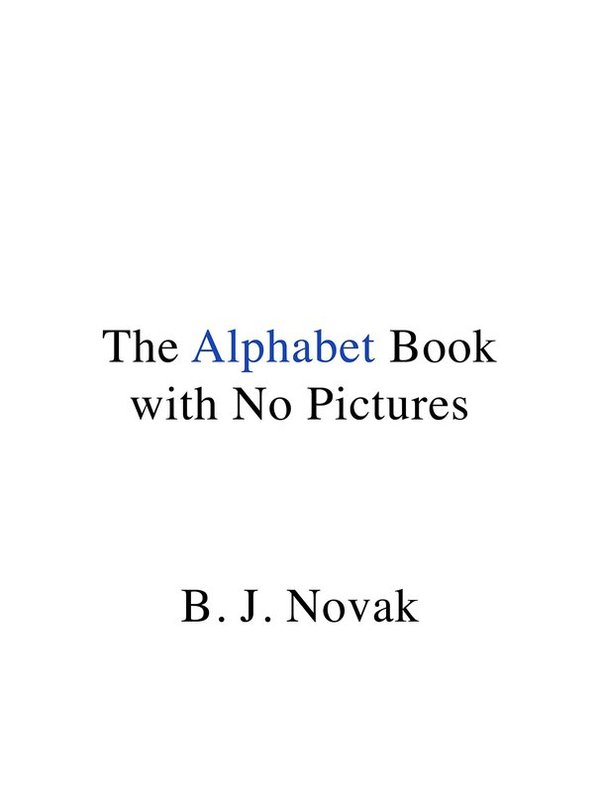 The Alphabet Book with No Pictures
