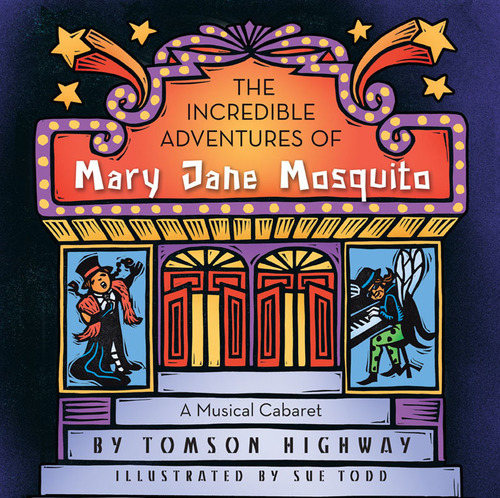 The Incredible Adventures of Mary Jane Mosquito