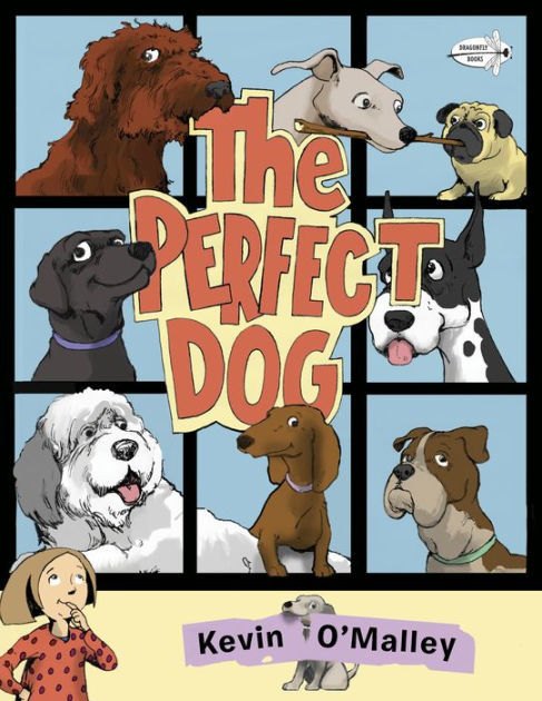 The Perfect Dog