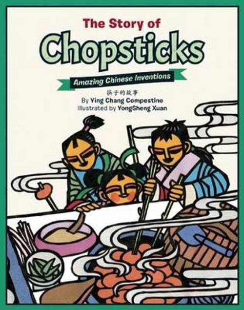 The Story of Chopsticks: Amazing Chinese Inventions