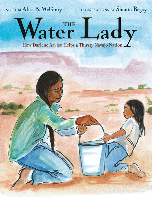 The Water Lady: How Darlene Arviso Helps a Thirsty Navajo Nation