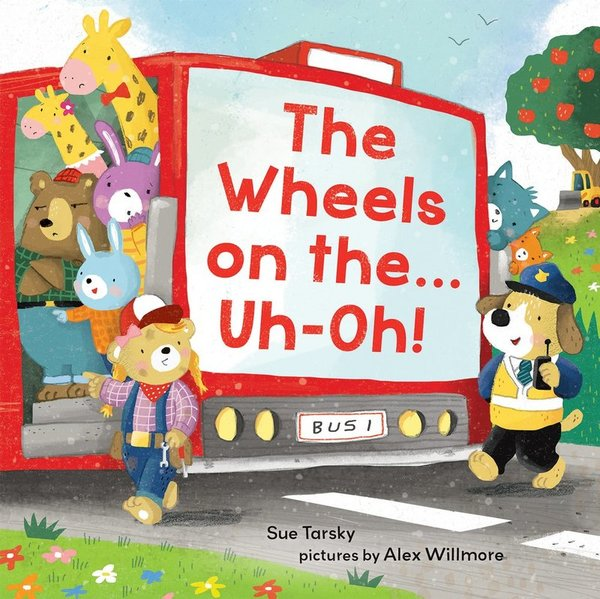 The Wheels on the…Uh-Oh!