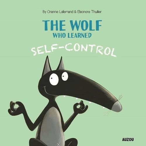 The Wolf Who Learned Self-Control