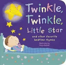 Twinkle, Twinkle, Little Star and Other Bedtime Nursery Rhymes