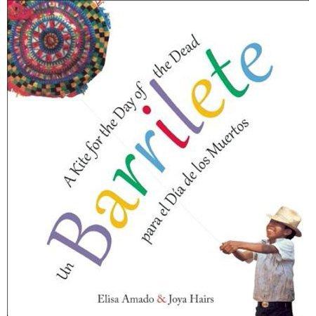 Un barrilete / Barrilete: para el Día de los Muertos / A Kite for the Day of the Dead