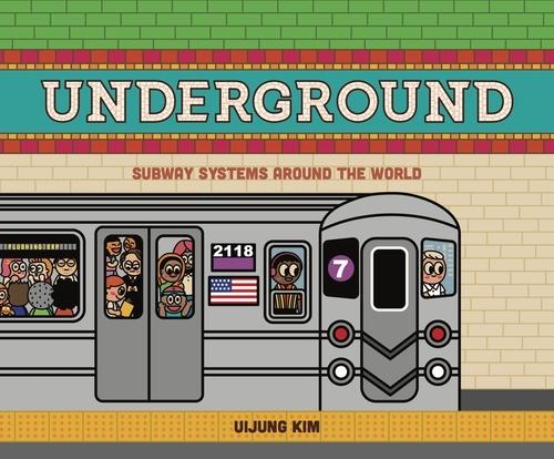 Underground: Subway Systems Around the World: Us Edition