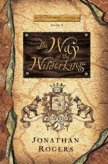 Way of the Wilderking
