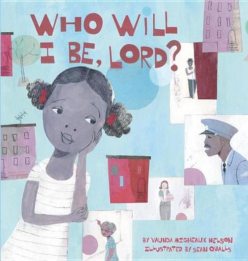 Who Will I Be, Lord?
