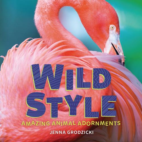 Wild Style: Amazing Animal Adornments