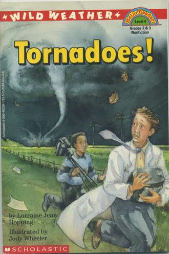 Wild Weather: Tornadoes!