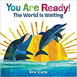 You Are Ready!: The World Is Waiting