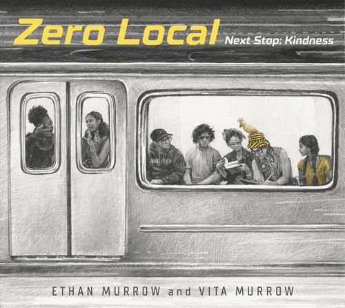 Zero Local: Next Stop: Kindness