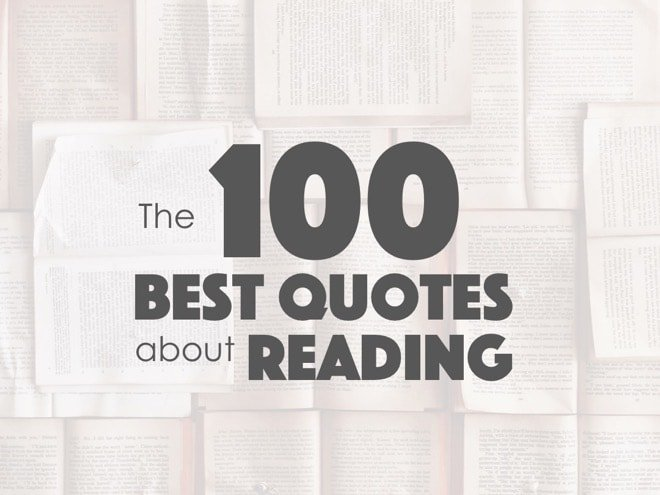 The 100 Best Quotes About Reading