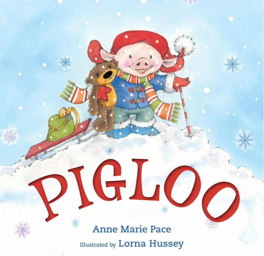 Children's Book Pigloo by Anne Marie Pace