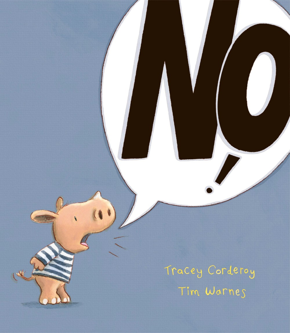 Children's Book Author Tracey Corderoy's book No!