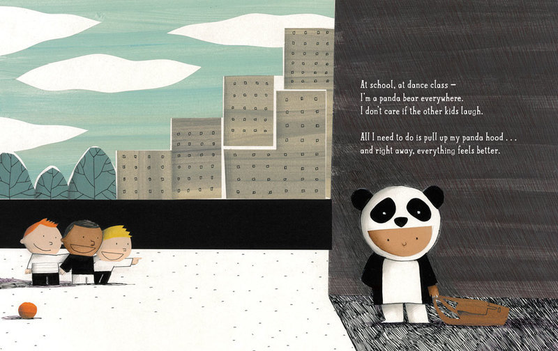 At school, at dance class – I'm a panda bear everywhere. I don't care if the other kids laugh.  All I need to do is pull up my panda hood... and right away, everything feels better.